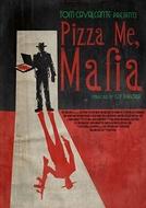 Pizza Me Mafia (Pizza Me Mafia)