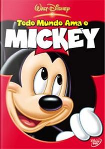 Todo Mundo Ama O Mickey - Poster / Capa / Cartaz - Oficial 1
