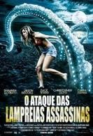O Ataque das Lampreias Assassinas (Blood Lake: The Attack Of The Killer Lampreys)