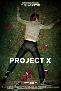 Projeto X: Uma Festa Fora de Controle - Poster / Capa / Cartaz - Oficial 3