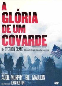 A Glória de um Covarde - Poster / Capa / Cartaz - Oficial 5