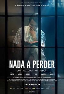 Nada A Perder - Contra Tudo. Por Todos - Poster / Capa / Cartaz - Oficial 1