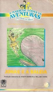 A Maior de Todas as Aventuras - Histórias da Bíblia - Jonas e a Baleia - Poster / Capa / Cartaz - Oficial 1
