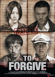 To Forgive - Poster / Capa / Cartaz - Oficial 2