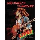 Bob Marley and the Wailers: Live! At the Rainbow (Bob Marley and the Wailers: Live! At the Rainbow)