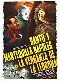 Santo e Mantequilla Nápoles e a Vingança da Llorona - Poster / Capa / Cartaz - Oficial 1