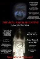 The Bell Witch Haunting (The Bell Witch Haunting)