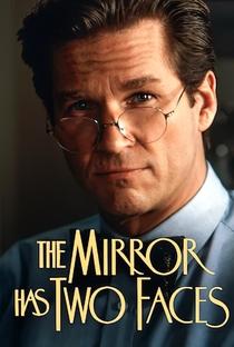 O Espelho Tem Duas Faces - Poster / Capa / Cartaz - Oficial 7