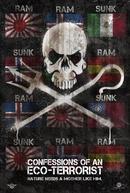 Confissões de um eco-terrorista (Confessions of an eco-terrorist)