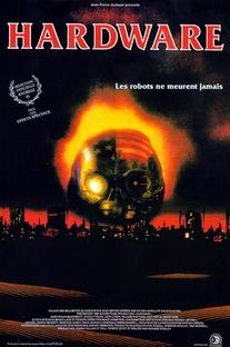 Hardware - O Destruidor do Futuro - Poster / Capa / Cartaz - Oficial 5