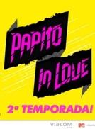 Papito in Love  - 2ª temporada (Papito in Love - 2ª temporada)