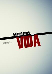 Marcados pela Vida - Poster / Capa / Cartaz - Oficial 1