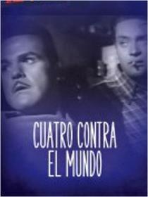 Cuatro contra el mundo - Poster / Capa / Cartaz - Oficial 1