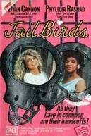 Perigosas Mas Não Muito (Jailbirds)