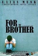Para o Meu Irmão (For Min Brors Skyld)