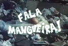 Fala Mangueira! (Fala Mangueira!)