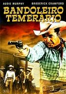 O Bandoleiro Temerário (The Texican)