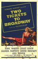 Vinho, Mulheres e Música (Two Tickets to Broadway)