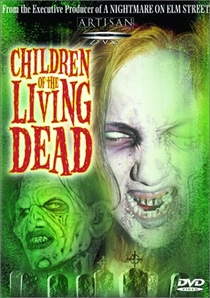 Children of the Living Dead - Poster / Capa / Cartaz - Oficial 2