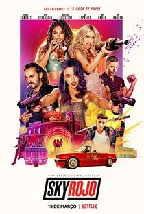 Sky Rojo (1ª Temporada) - Poster / Capa / Cartaz - Oficial 3