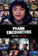 Grite, Você Está Sendo Filmado (1ª Temporada) (Prank Encounters (Season 1))