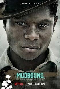 Mudbound - Lágrimas Sobre o Mississippi - Poster / Capa / Cartaz - Oficial 9