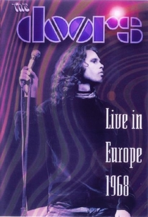 The Doors: Live in Europe 1968 - Poster / Capa / Cartaz - Oficial 1