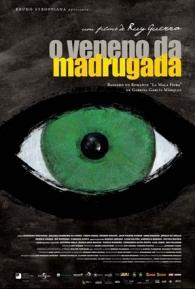 O Veneno da Madrugada - Poster / Capa / Cartaz - Oficial 1