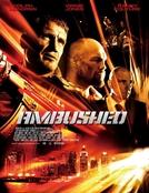 Emboscada (Ambushed)