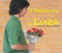 O Presente de Luiza - Poster / Capa / Cartaz - Oficial 2