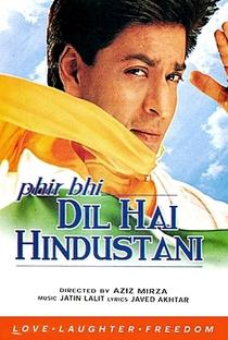 Phir Bhi Dil Hai Hindustani - Poster / Capa / Cartaz - Oficial 2