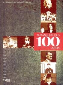 ALMANAQUE DOS 100 ANOS –   O guia definitivo do século XX   - Poster / Capa / Cartaz - Oficial 1