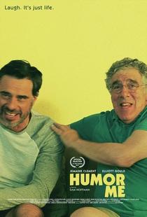 Humor Me - Poster / Capa / Cartaz - Oficial 1
