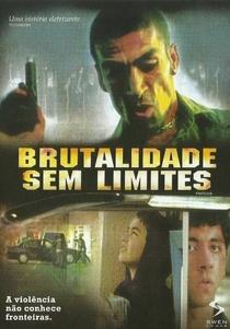 Brutalidade Sem Limites - Poster / Capa / Cartaz - Oficial 3