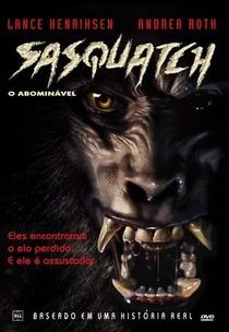 Sasquatch - O Abominável - Poster / Capa / Cartaz - Oficial 1