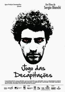 Jogo das Decapitações - Poster / Capa / Cartaz - Oficial 1