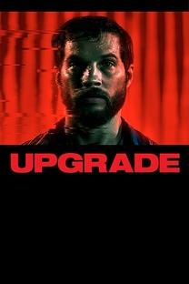 Upgrade - Poster / Capa / Cartaz - Oficial 3