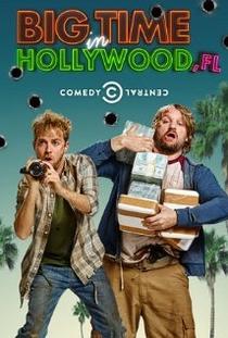 Big Time in Hollywood, FL(1° Temporada) - Poster / Capa / Cartaz - Oficial 2