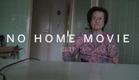 NO HOME MOVIE Clip | Festival 2015