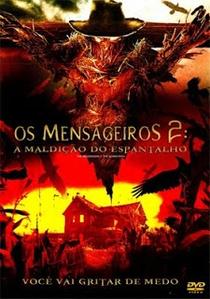 Os Mensageiros 2: A Maldição do Espantalho - Poster / Capa / Cartaz - Oficial 2