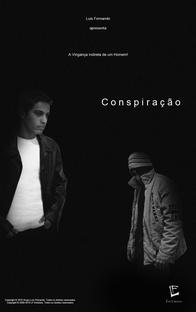 Conspiração - Poster / Capa / Cartaz - Oficial 1