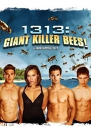 1313: Giant Killer Bees! (1313: Giant Killer Bees!)