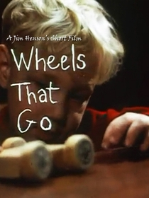Wheels That Go - Poster / Capa / Cartaz - Oficial 1