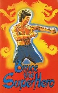Bruce the Super Hero - Poster / Capa / Cartaz - Oficial 4