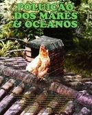 Poluição dos Mares & Oceanos (Poluição dos Mares & Oceanos)