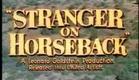 1955 STRANGER ON HORSEBACK TRAILER JOEL McCREA