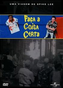 Faça a Coisa Certa - Poster / Capa / Cartaz - Oficial 5