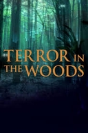 Terror na floresta (Terror in the Woods)