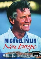 Michael Palin pela nova Europa  (Michael Palin's New Europe)