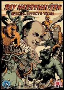 Ray Harryhausen: Special Effects Titan - Poster / Capa / Cartaz - Oficial 1